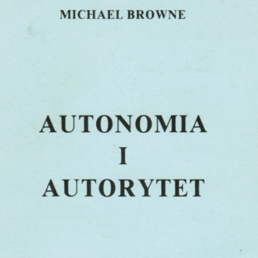 Autonomia i autorytet – Michael Browne