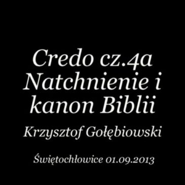 Credo – Natchnienie i kanon Biblii