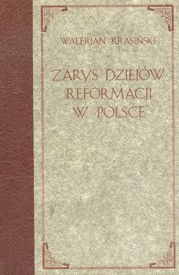 Zarys dziejów reformacji – Walerian Krasiński