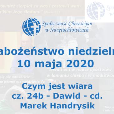 Czym jest wiara cz. 24b – Dawid – cd. – Marek Handrysik