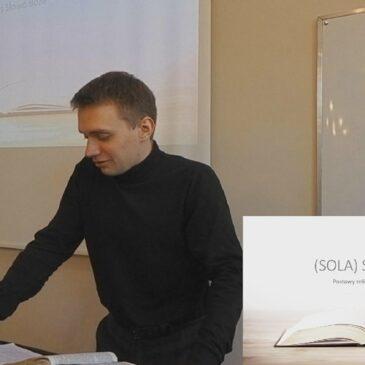 Sola Scriptura – Jakub Kozera