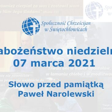 Słowo przed pamiątką – Paweł Narolewski