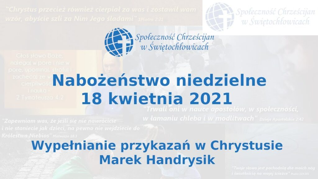 Wypełnianie przykazań w Chrystusie – Marek Handrysik