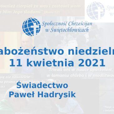 Świadectwo – Paweł Handrysik