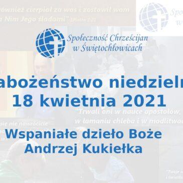 Wspaniałe dzieło Boże – Andrzej Kukiełka