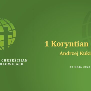 1 Koryntian 2,7 – 3,4 – Andrzej Kukiełka