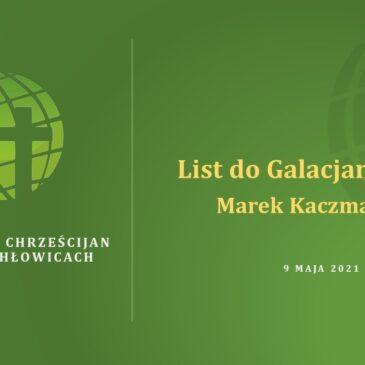 20. List do Galacjan – Marek Kaczmarczyk