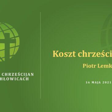 Koszt chrześcijaństwa – Piotr Lemke