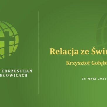 Relacja ze Świnoujścia – Krzysztof Gołębiowski