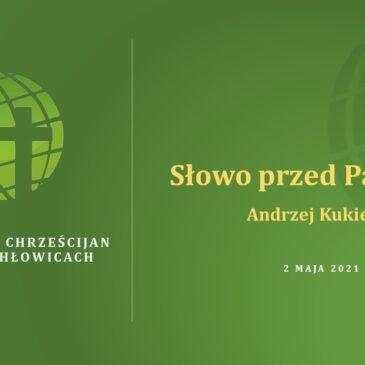 Słowo przed Pamiątką – Andrzej Kukiełka