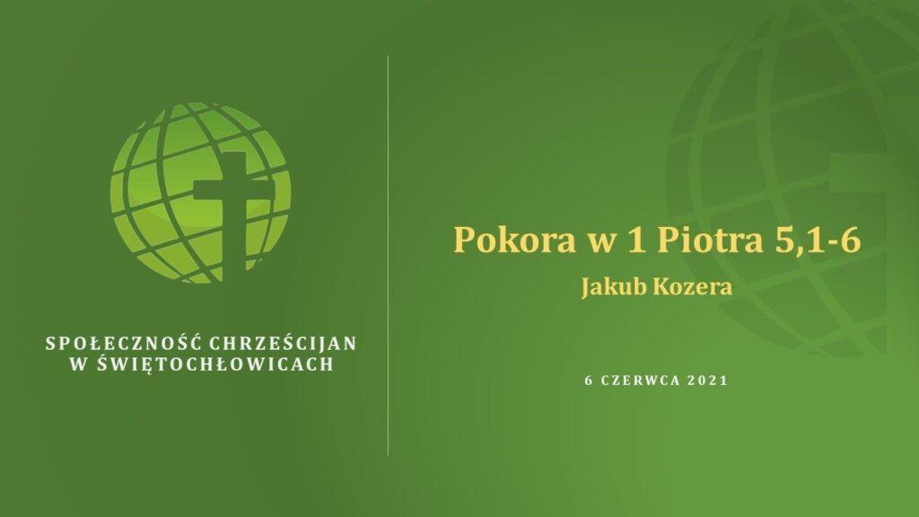 Pokora w 1 Piotra 5,1 – 6 – Jakub Kozera