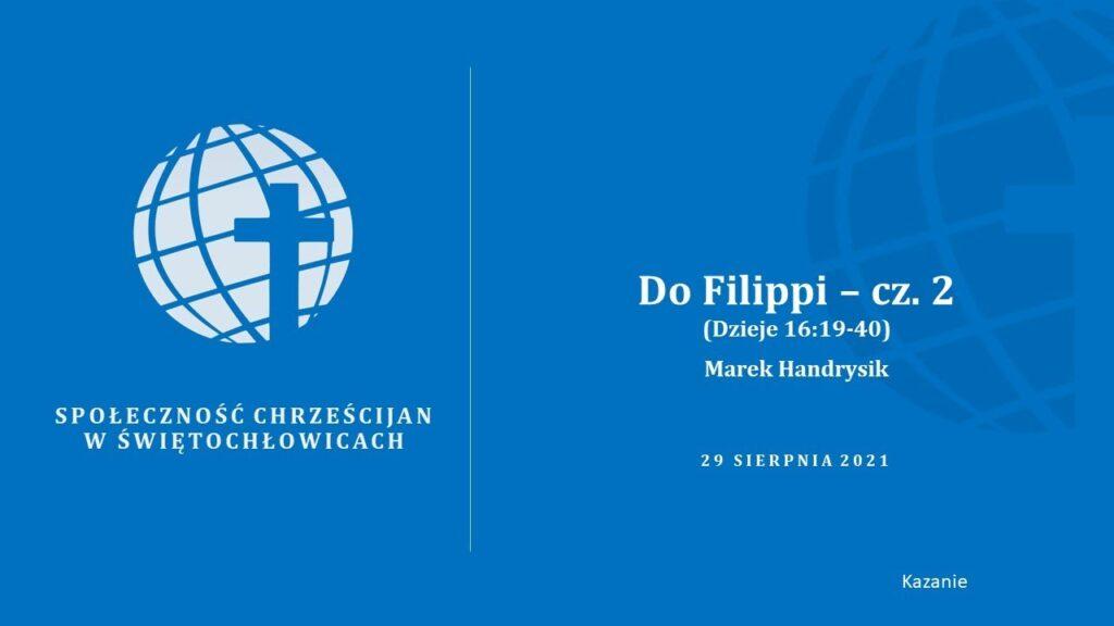 Do Filippi – cz. 2 (Dzieje 16:19-40) – Marek Handrysik