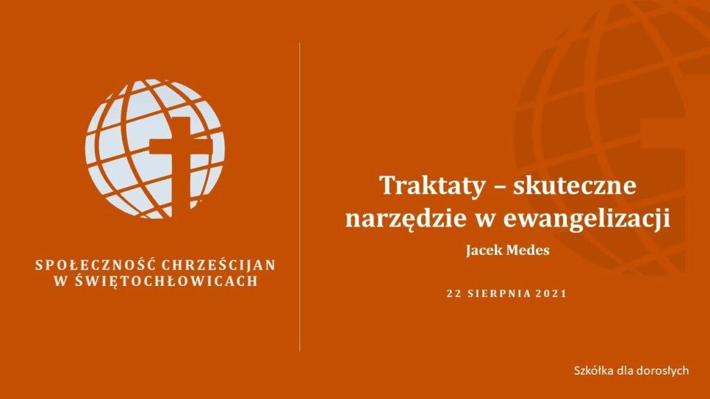 Traktaty – skuteczne narzędzie w ewangelizacji – Jacek Medes