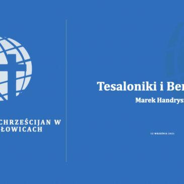 Tesaloniki i Berea cz. 1 – Marek Handrysik