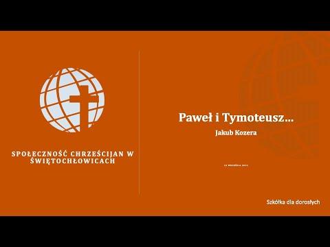Paweł i Tymoteusz – Jakub Kozera