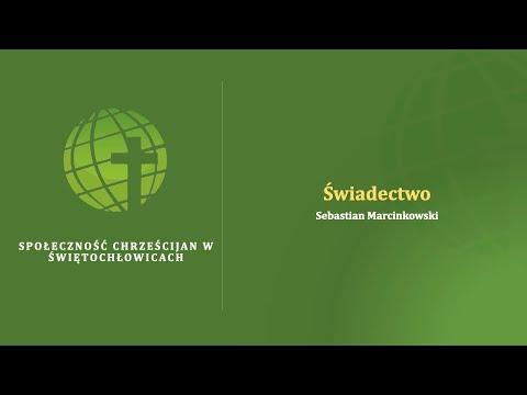 Świadectwo – Sebastian Marcinkowski